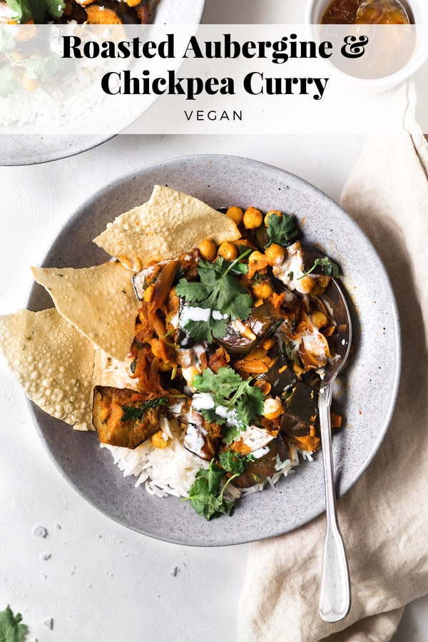 Vegan Roasted Aubergine & Chickpea Curry